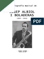 Josep Albiol i Boladeras (per Josep Loredo, Febrer de 2017)