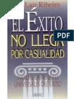 El Exito No Llega Por Casualidad - Lair Ribeiro