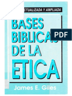 Bases bíblicas de la ética. James E. Giles.pdf