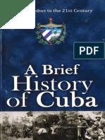 Rose Ana Berbeo - A Brief History of Cuba.