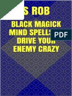 Black Magick Mind Spells to Dri - s Rob