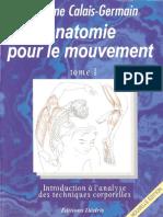 Calais-Germain Blandine - Anatomie Pour Le Mouvement Tome 1