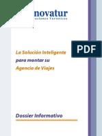 Dossier Innovatur La Solución Inteligente para montar su Agencia de Viajes Garantía del Grupo Cybas