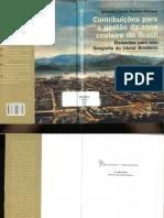 Contribuições Para a Gestão Da Zona Costeira Do Brasil - Antonio Carlos Robert Moraes
