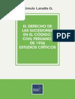 Rómulo E Lanatta Guilhem. El derecho de sucesiones en el Código Civil peruano de de 1936. Estudios Críticos. Lima, Instituto Pacífico, 2015