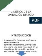 Cinética de La Oxidación Directa