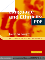 Language and Ethnicity Key Topics in Sociolinguistics