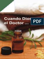 2009-02-Es Quando Dios Es El Doctor