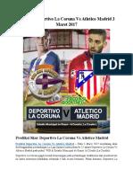 Prediksi Deportivo La Coruna vs Atletico Madrid 3 Maret 2017