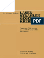 Johanna Budwig - Laser-Strahlen gegen Krebs - Resonanz-Phänomene als Anti-Entropie-Faktor des Lebens