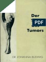 Johanna Budwig - Der Tod des Tumors - Band 1 und Band 2