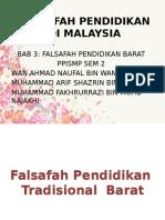 Tajuk 3 (Perkembangan Barat) Dan (Falsafah Pendidikan Islam Dan Falsafah Pendidikan Timur (India Dan China)