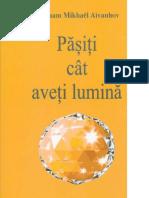 Pasiti Cat Aveti Lumina - Omraam Mikhaël Aïvanhov