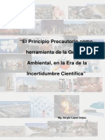 El Principio Precautorio Como Herramienta de La Gestion Ambiental en La Era de La Incertidumbre Cientifica