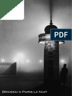 BRASSAI - Paris La Nuit