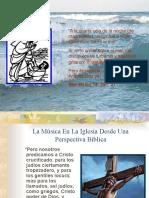 La Música en la Iglesia Desde una Perspectiva Bíblica.pps