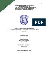Modelo Alternativo de Gestion Para Las Empresas Cerradas y en Proceso de Recuperacion en Venezuela