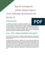 THE LARGE HADRON COLLIDER (Español)