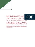 Parâmetros Técnicos para Programação de Ações de Detecção Precoce do Câncer de Mama, INCA.pdf