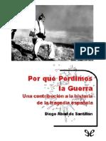 Abad de Santillán, Diego - Por Que Perdimos La Guerra