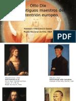 Otto Dix y Los Antiguos Maestros Europeos