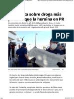DEA Alerta Sobre Droga Más Potente Que La Heroína en PR