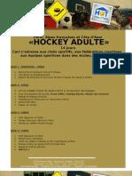 Hockey Adulte 14jours