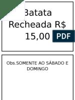 Batata Recheada R