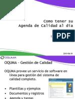 Oquma - Como tener su Agenda de Calidad al día