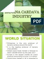Banana Cardava Industry