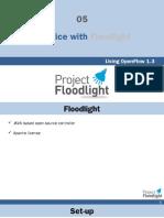 05 Floodlight Practice