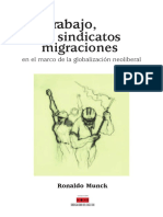 Trabajo, sindicato y migraciones en el marco de la globalizacion neoliberal Munck