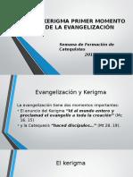 El Kerigma Primer Momento de La Evangelización