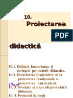 Tema 10. Proiectarea Didactica (1)