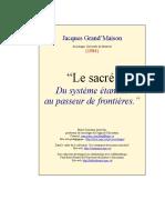 Jacques Grand'Masion, Le Sacré Systeme Étanche