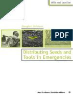 Distributing Seeds and Tools in Emergencies