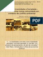 I Encontro Regional Ética, Prática e Teoria na Metodologia da Pesquisa Interdisciplinar