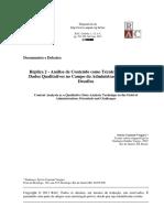 Réplica Análise de Conteúdo Como Técnica de Análise de Dados Qualitativos No Campo Da Administração -- Potencial e Desafios