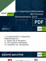 Cobertura Mediática Elecciones Parlamentarias 2015-Venezuela (Resultados Globales)