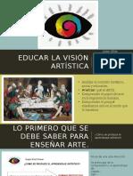 Educar La Visión Artística exposicion