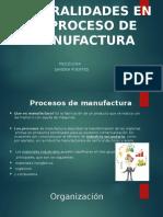 2Generalidades en el proceso de manufactura.pptx