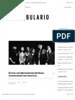 El rock, ese hijo bastardo del blues. Conversación con José Cruz | Confabulario | Suplemento cultural
