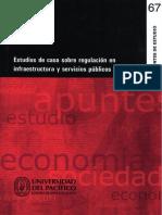 Estudios de Caso Sobre Regulación en Infraestructura y Servicios Públicos en El Peru