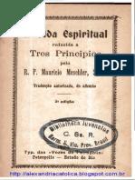 Pe. Meschler_A Vida Espiritual reduzida a Três Princípios.pdf