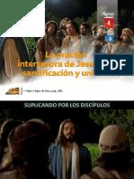 Lección 09 - La Oración Intercesora de Jesús Por Santificación y Unidad