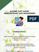 Konsep Dan Dasar Administrasi Dan Manajemen