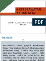 ASUHAN KEPERAWATAN OSTEOMALACIA