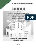 Ghid Notarial 2016 - Valori Orientative Ale Proprietatilor (Case) Imobiliare Din Mun. Bucuresti