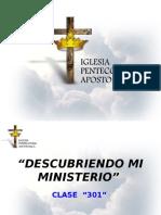 """Descubriendo Mi Ministerio """"Clase 301"""""""