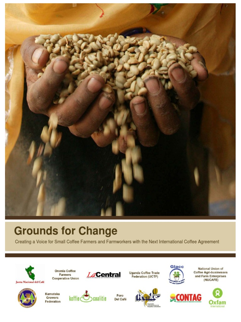 Grounds For Change Creating A Voice For Small Coffee Farmers And